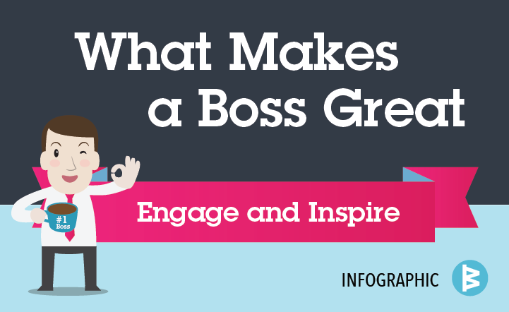Workboard Infographic: What Makes a Boss Great?