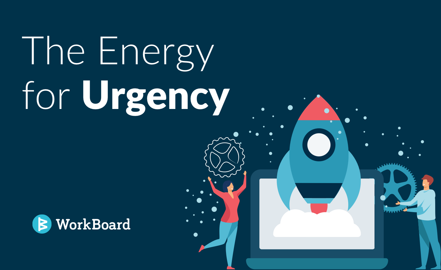 Blog Post: The Energy for Urgency