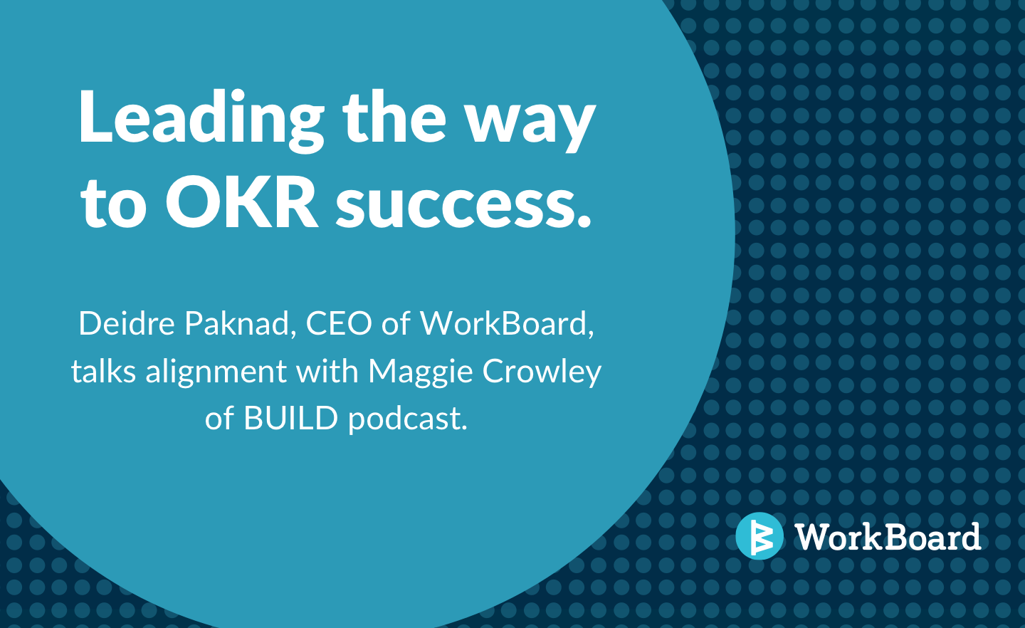 Blog Post: Leading the Way to OKR Success