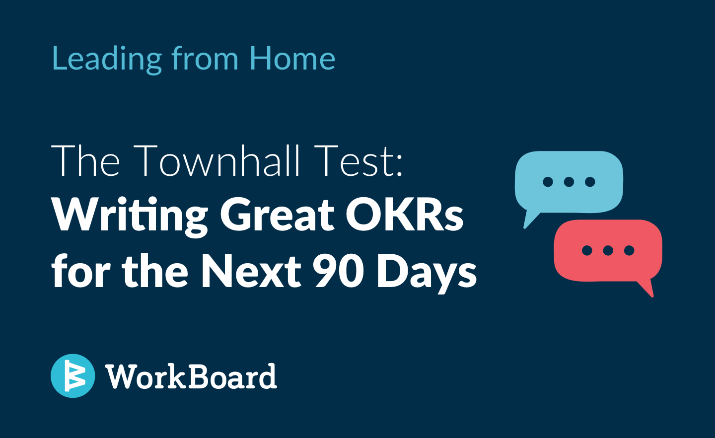 Blog Post: The Townhall Test: Writing Great OKRs for the Next 90 Days