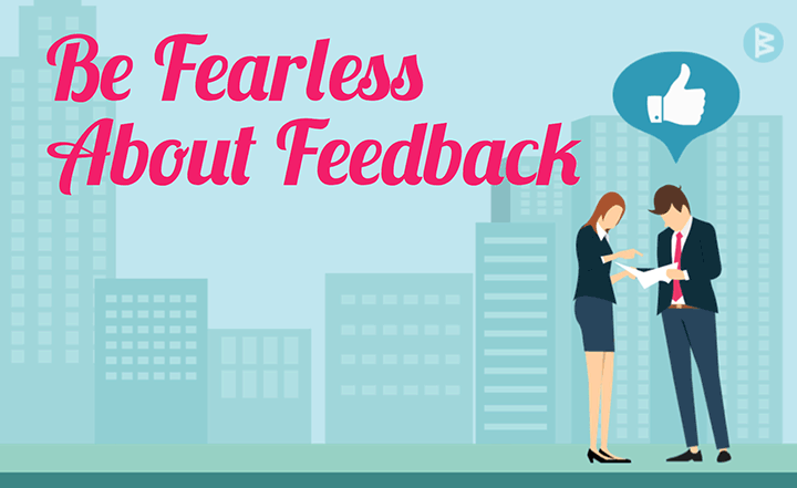 Workboard Slideshow: Be Fearless About Feedback