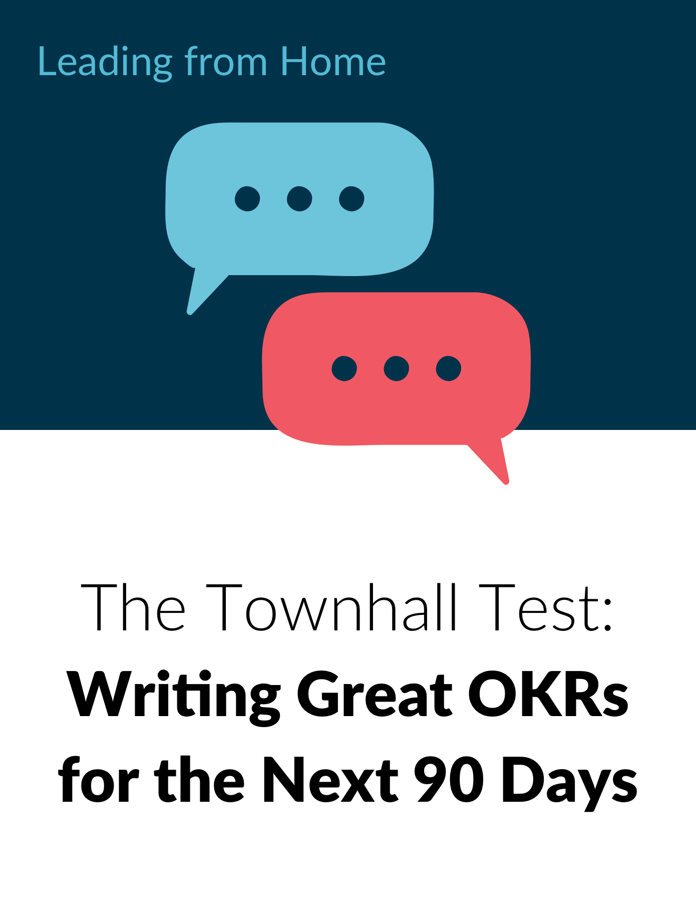 Writing Great OKRs for the Next 90 Days