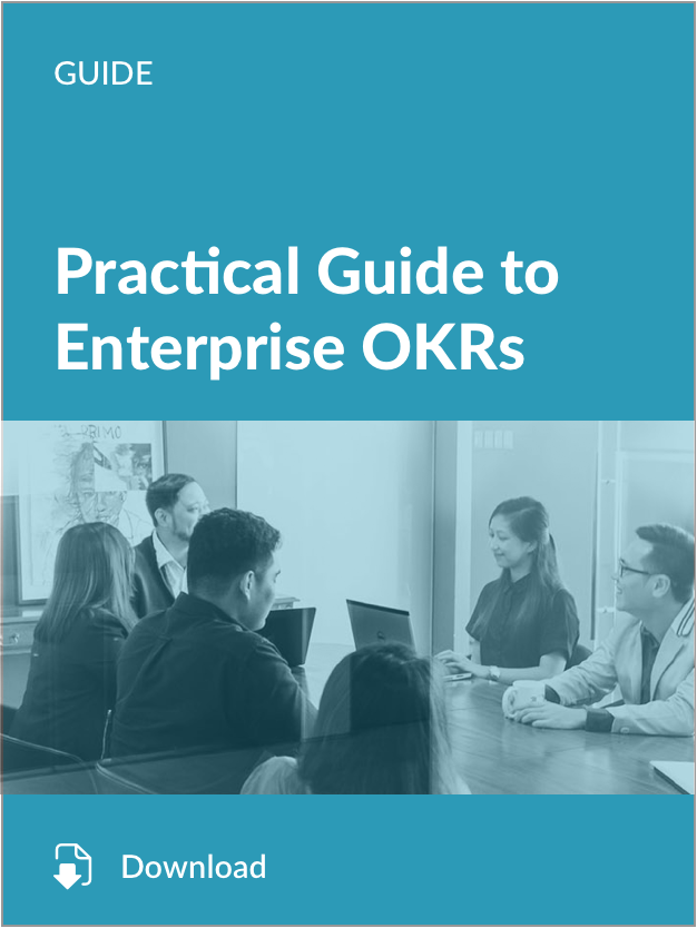 Practical Guide to Enterprise OKRs