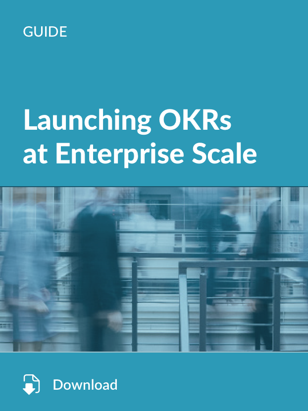 Launching OKRs at Enterprise Scale