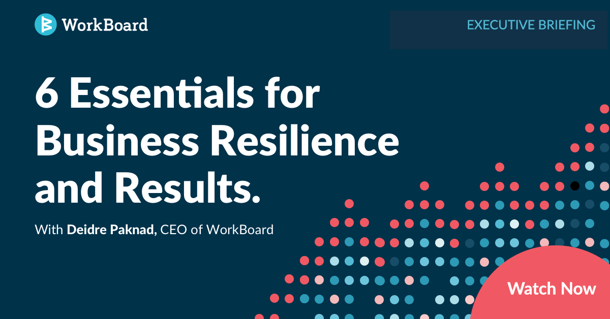 Executive Briefing: 6 Essentials for Business Resilience and Results